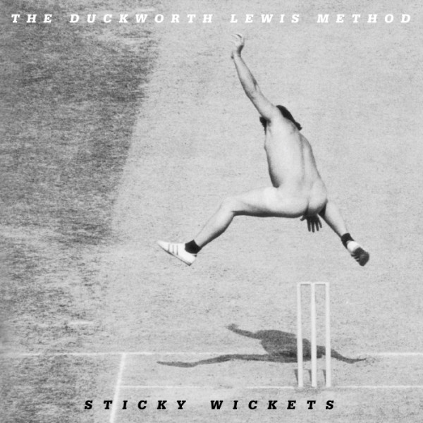 Sticky Wickets, the new album from The Duckworth Lewis Method